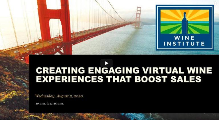 Wine Institute Hosts Webinar on Creating Virtual Wine Experiences to Boost Sales
